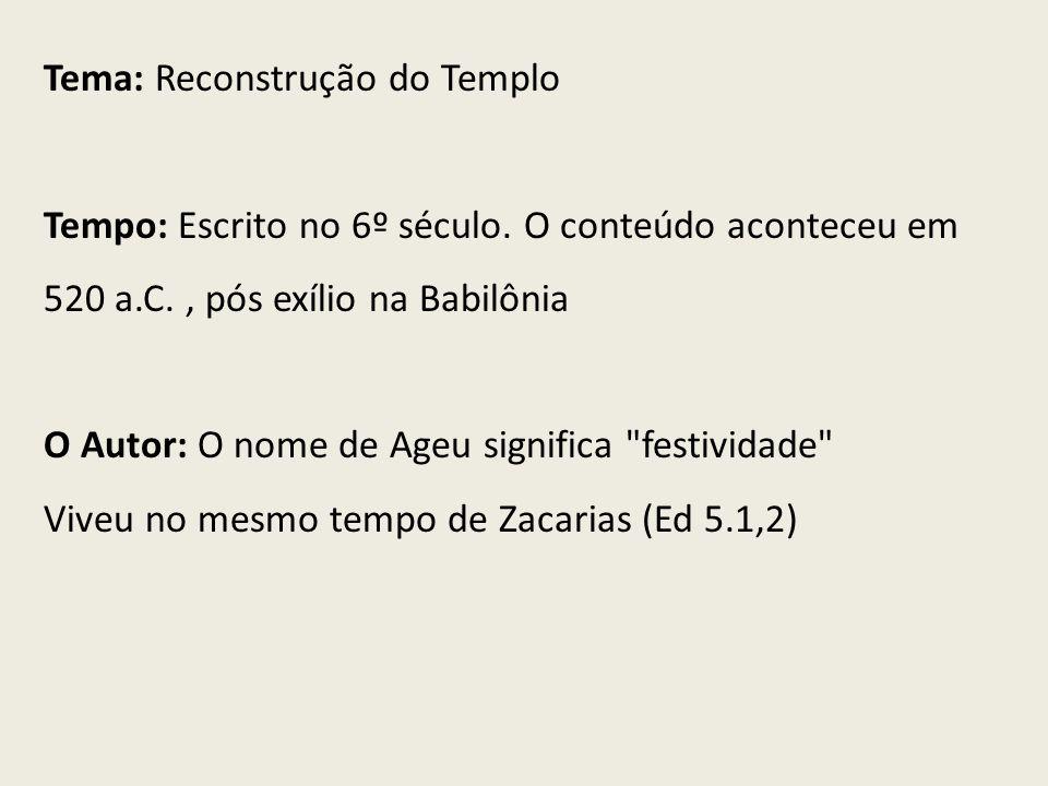 Tema: Reconstrução do Templo