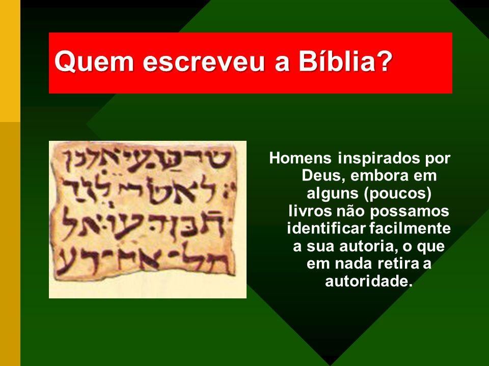 Quem escreveu a Bíblia