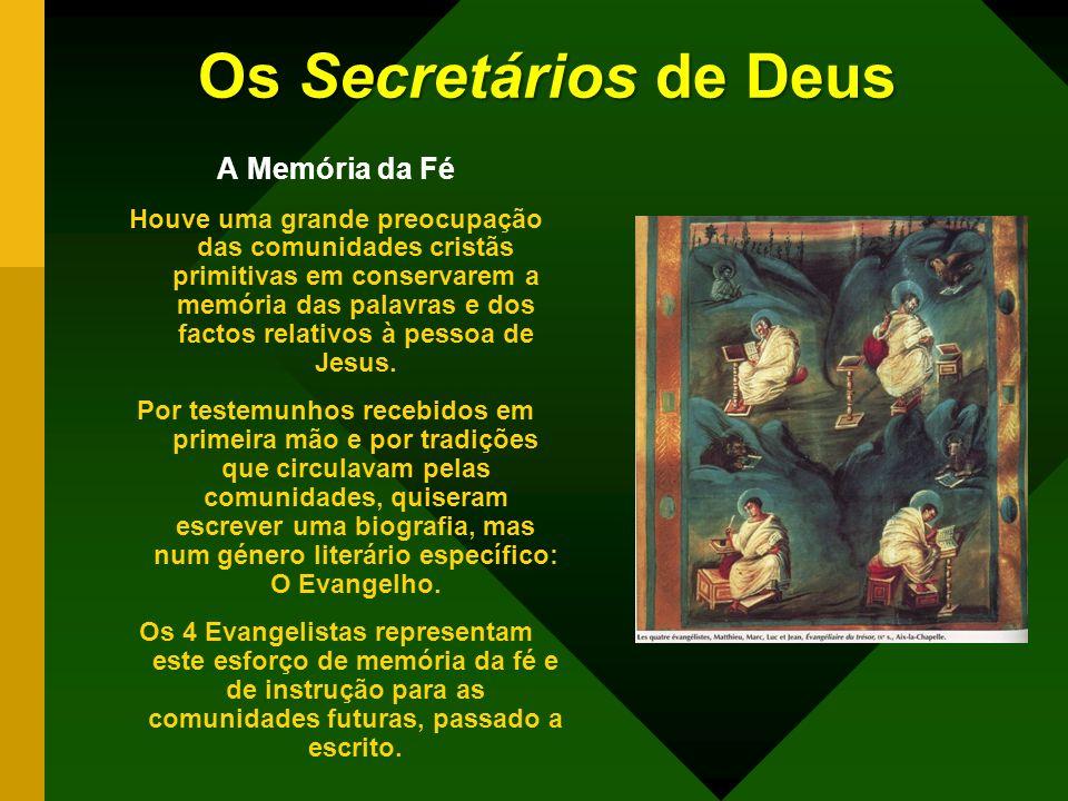 Os Secretários de Deus A Memória da Fé
