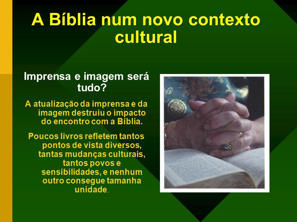A Bíblia num novo contexto cultural