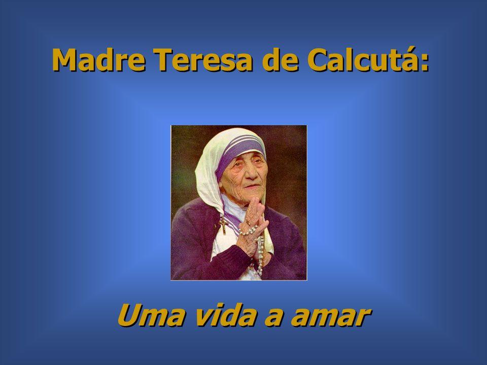 Madre Teresa de Calcutá: