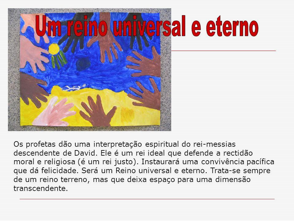 Um reino universal e eterno