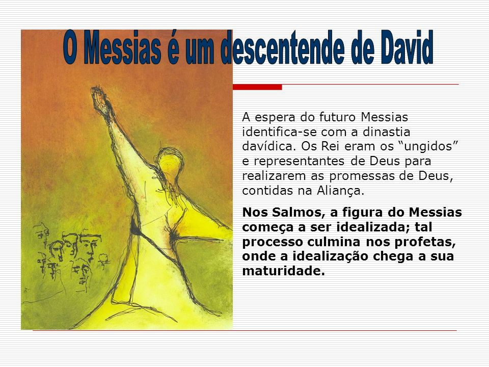 O Messias é um descentende de David