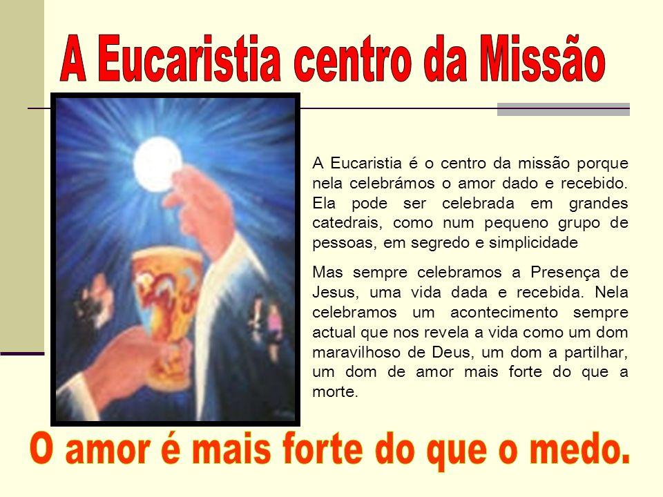A Eucaristia centro da Missão
