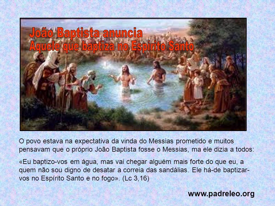 Aquele que baptiza no Espírito Santo