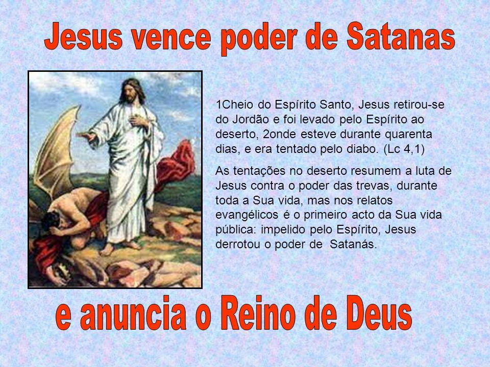 Jesus vence poder de Satanas