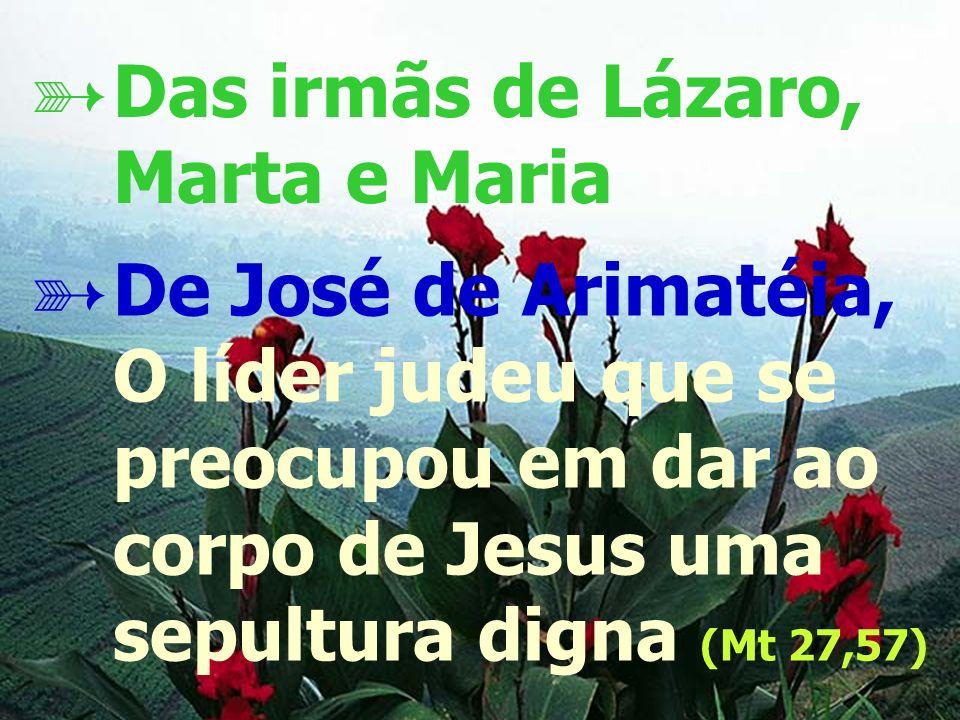 Das irmãs de Lázaro, Marta e Maria