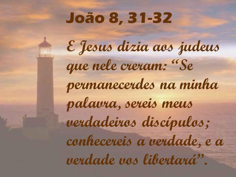 João 8, 31-32