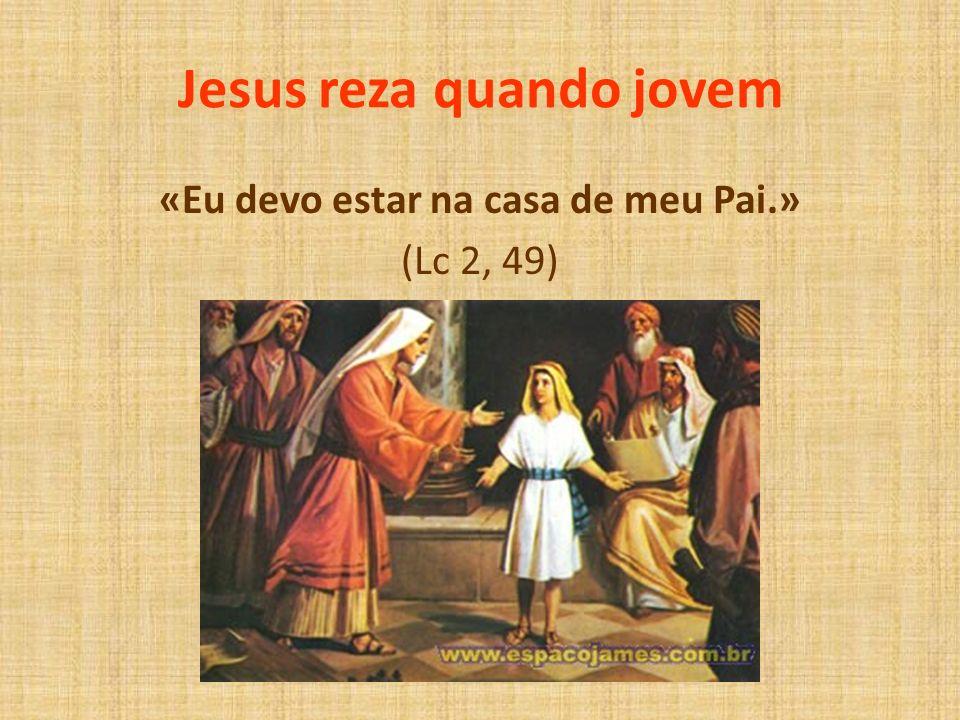 Jesus reza quando jovem