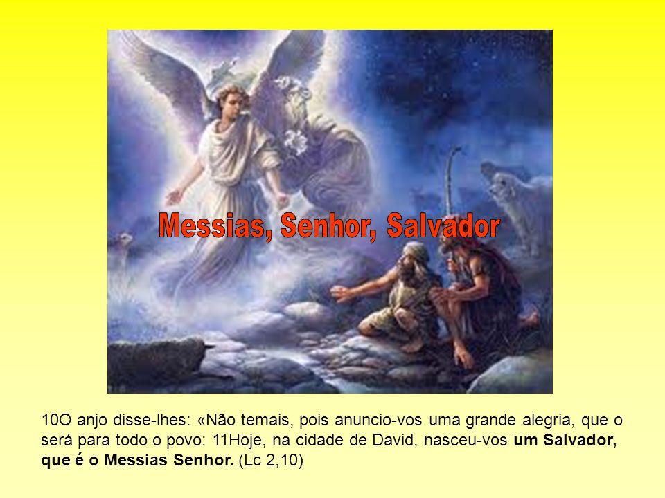 Messias, Senhor, Salvador