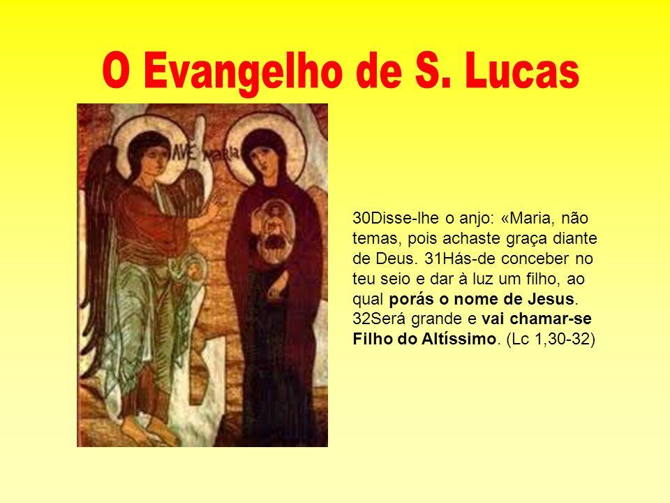 O Evangelho de S. Lucas