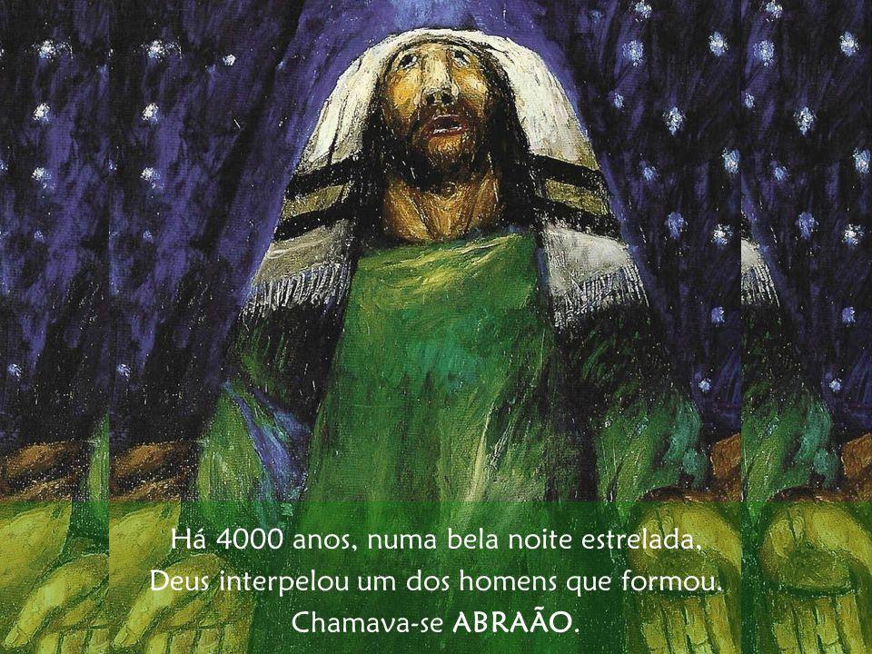 Há 4000 anos, numa bela noite estrelada,