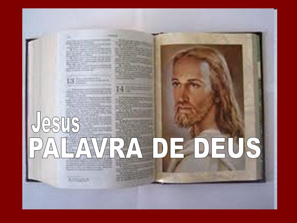 Jesus PALAVRA DE DEUS 1