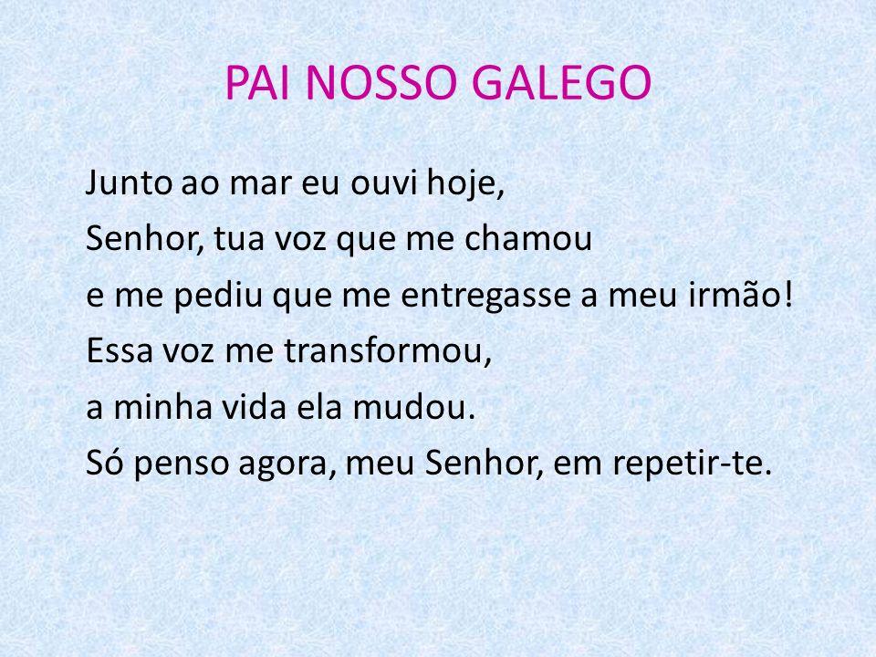 PAI NOSSO GALEGO