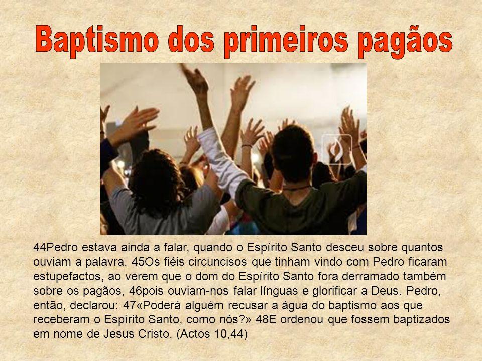 Baptismo dos primeiros pagãos