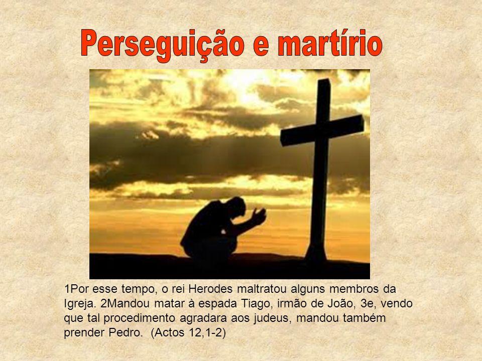Perseguição e martírio