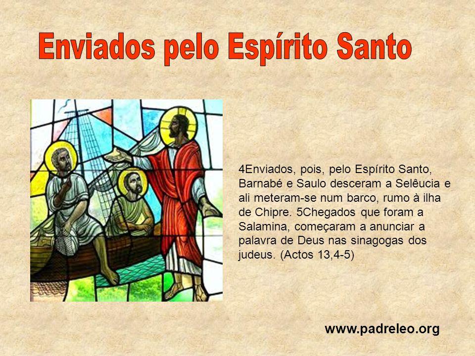 Enviados pelo Espírito Santo