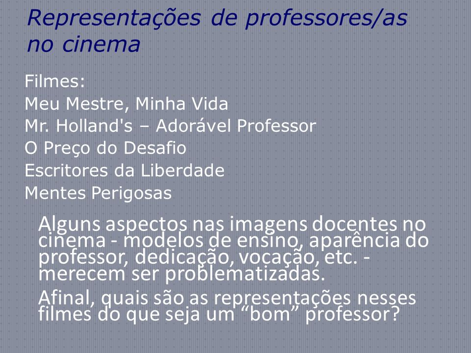 Representações de professores/as no cinema