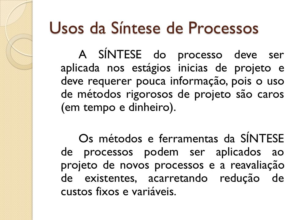 Usos da Síntese de Processos