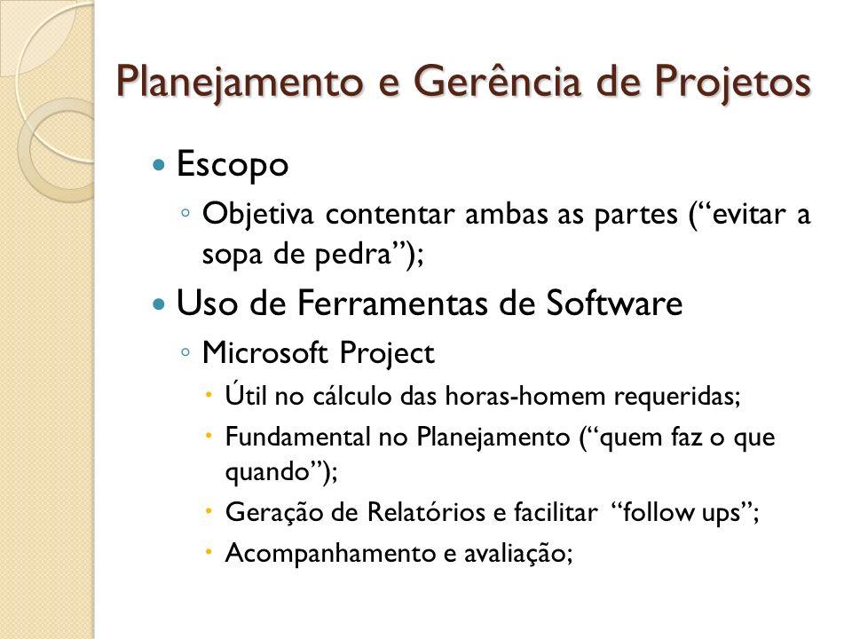 Planejamento e Gerência de Projetos