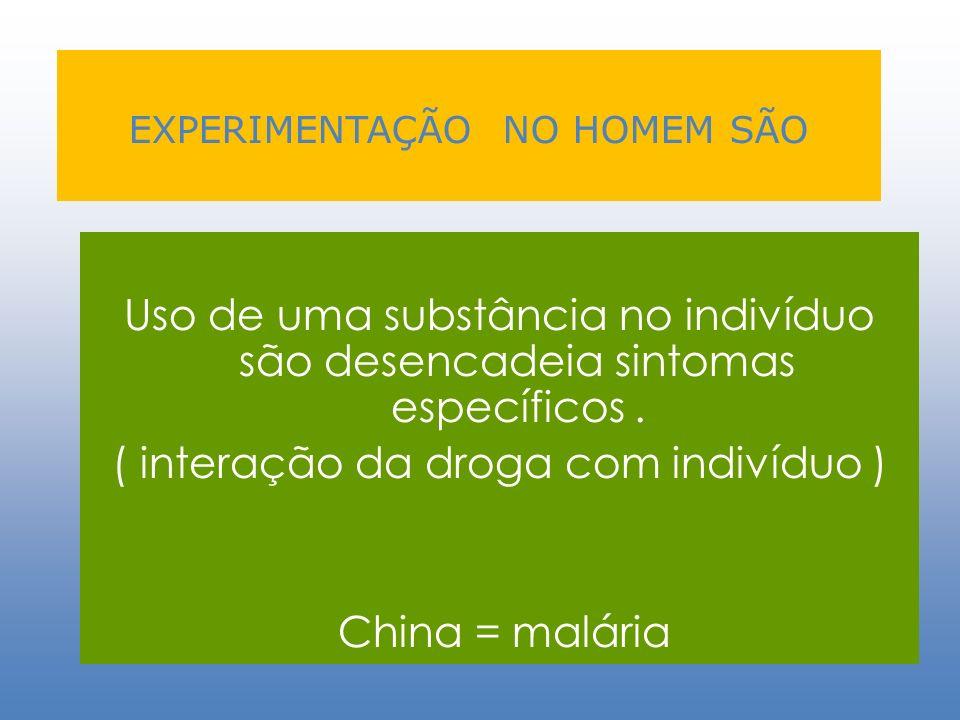 EXPERIMENTAÇÃO NO HOMEM SÃO