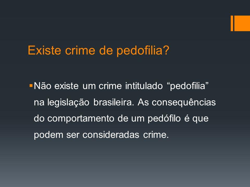 Existe crime de pedofilia