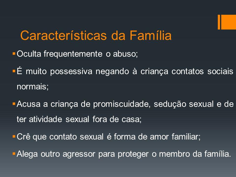 Características da Família