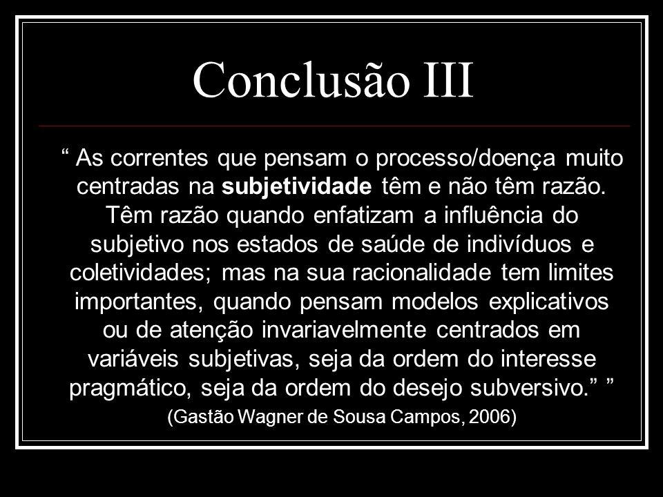(Gastão Wagner de Sousa Campos, 2006)