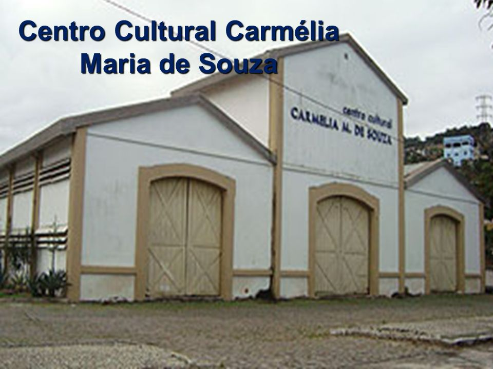 Centro Cultural Carmélia Maria de Souza