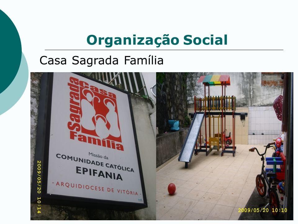 Organização Social Casa Sagrada Família