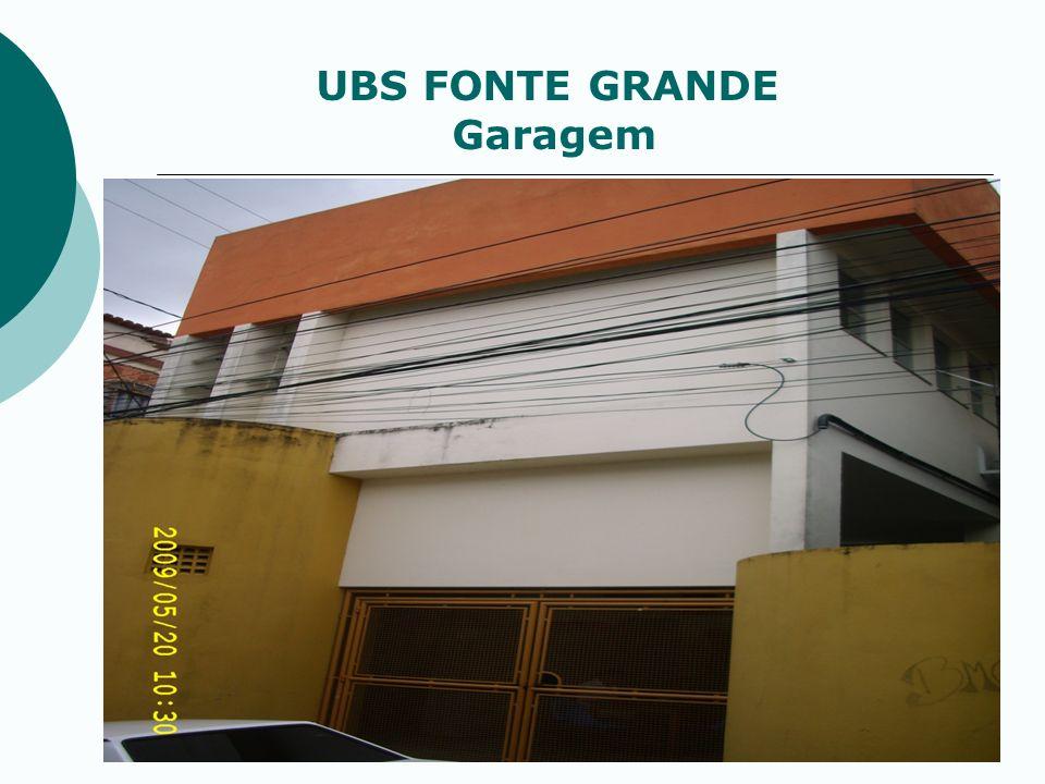 UBS FONTE GRANDE Garagem