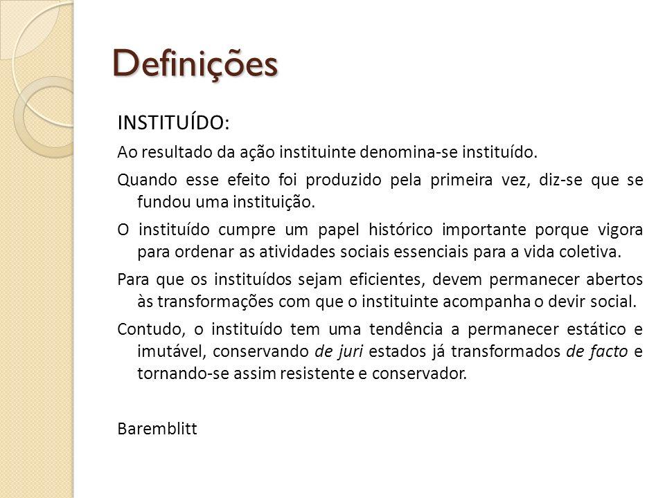 Definições INSTITUÍDO: