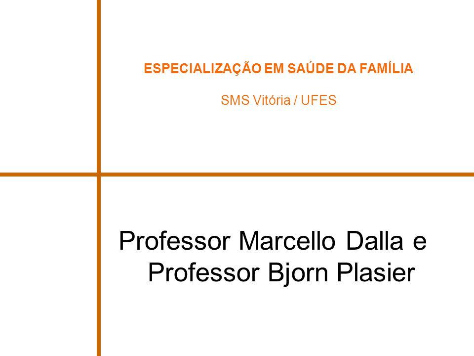 Professor Marcello Dalla e Professor Bjorn Plasier