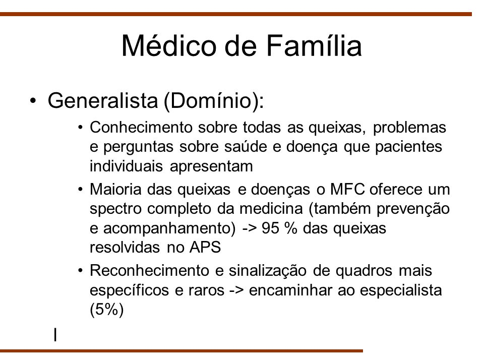 Médico de Família Generalista (Domínio): l