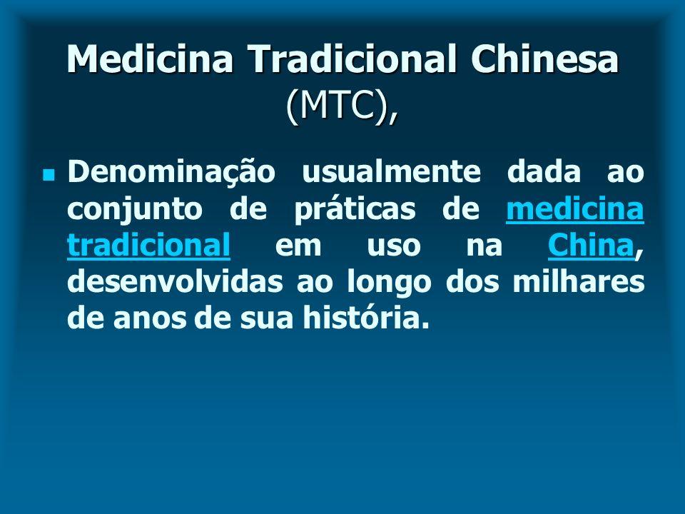 Medicina Tradicional Chinesa (MTC),