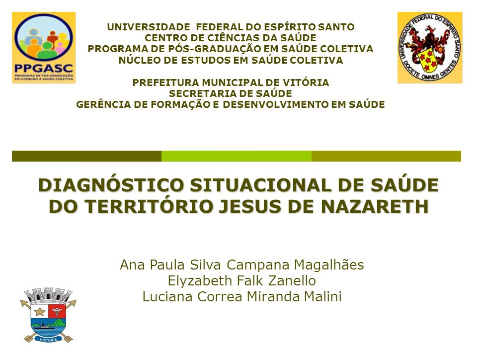 DIAGNÓSTICO SITUACIONAL DE SAÚDE DO TERRITÓRIO JESUS DE NAZARETH