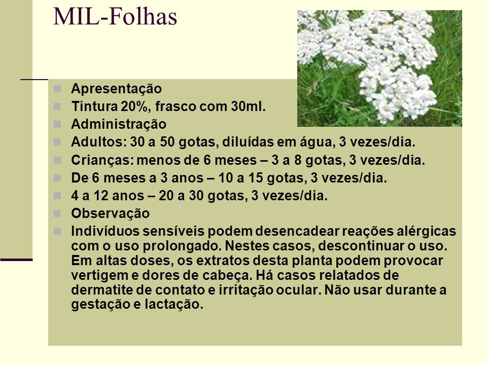 MIL-Folhas Apresentação Tintura 20%, frasco com 30ml. Administração