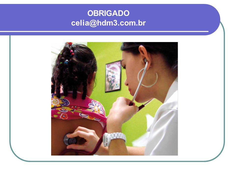 OBRIGADO celia@hdm3.com.br