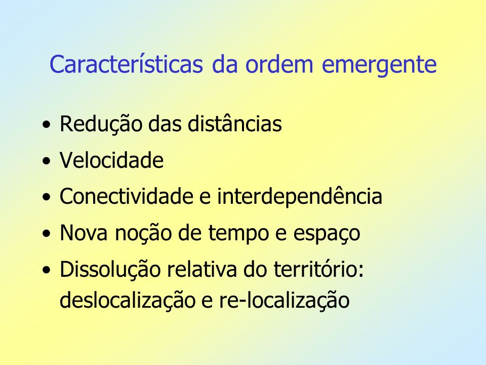 Características da ordem emergente