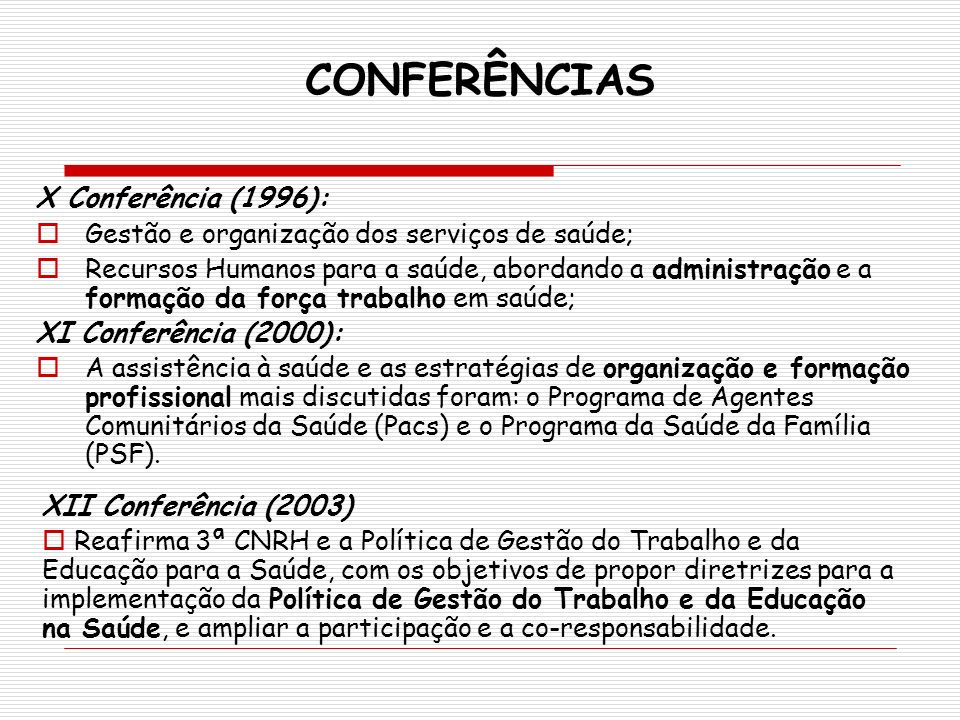 CONFERÊNCIAS X Conferência (1996):