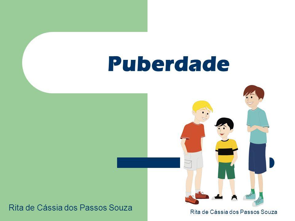 Puberdade Rita de Cássia dos Passos Souza