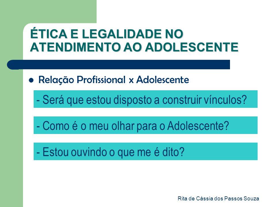 ÉTICA E LEGALIDADE NO ATENDIMENTO AO ADOLESCENTE