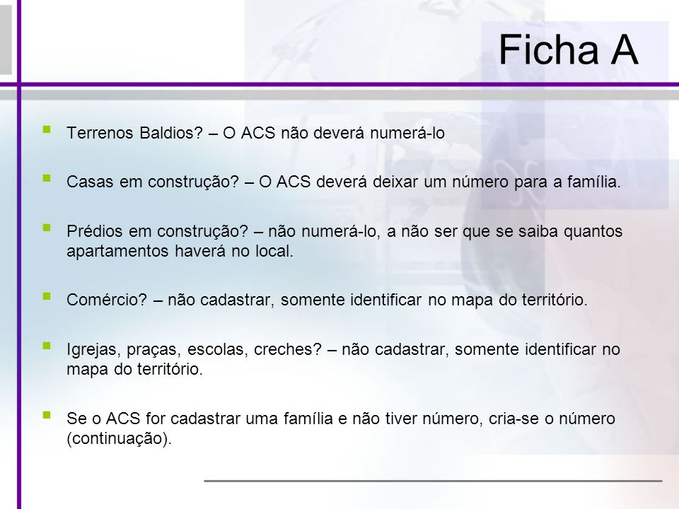 Ficha A Terrenos Baldios – O ACS não deverá numerá-lo