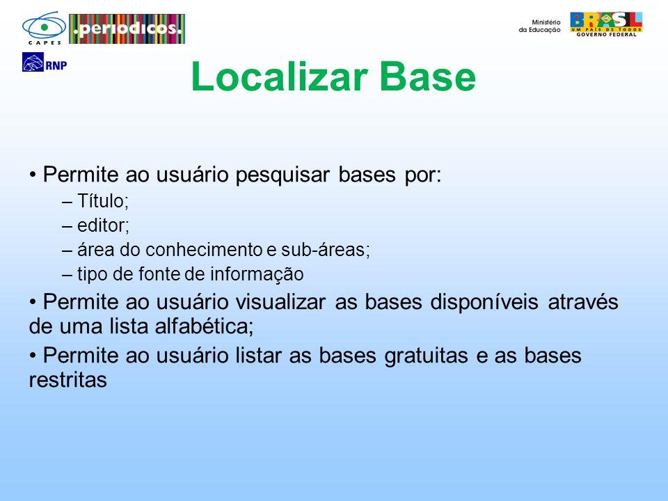 Localizar Base Permite ao usuário pesquisar bases por: