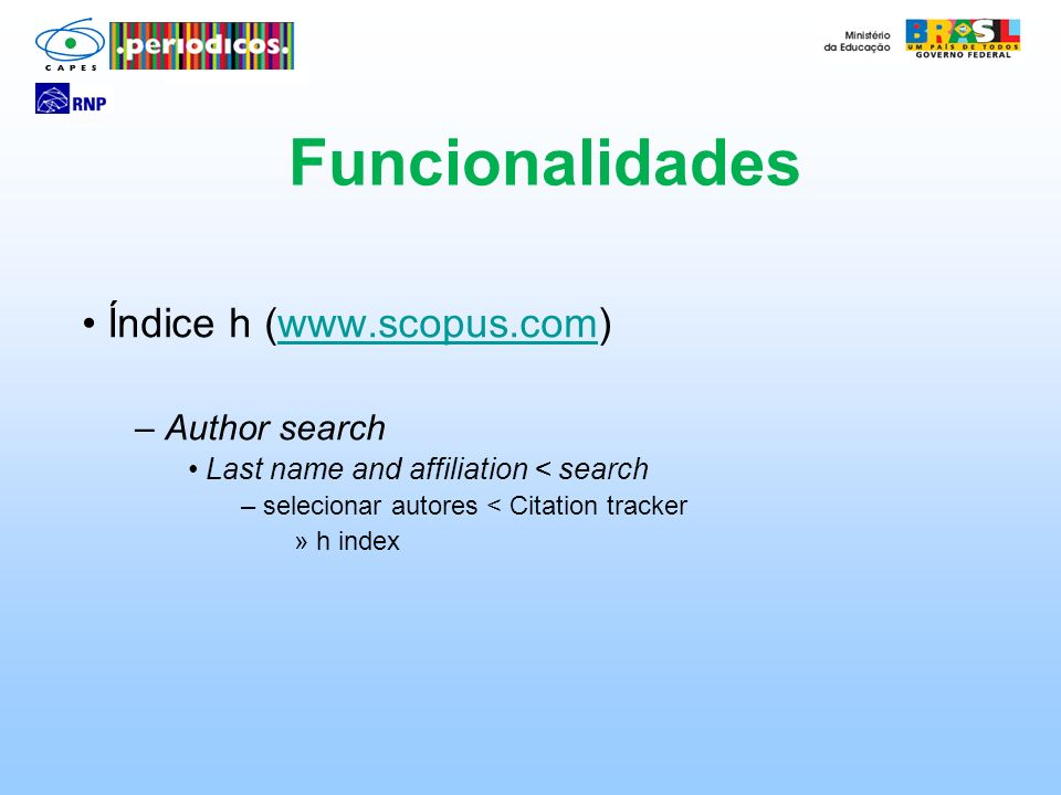 Funcionalidades Índice h (www.scopus.com) Author search