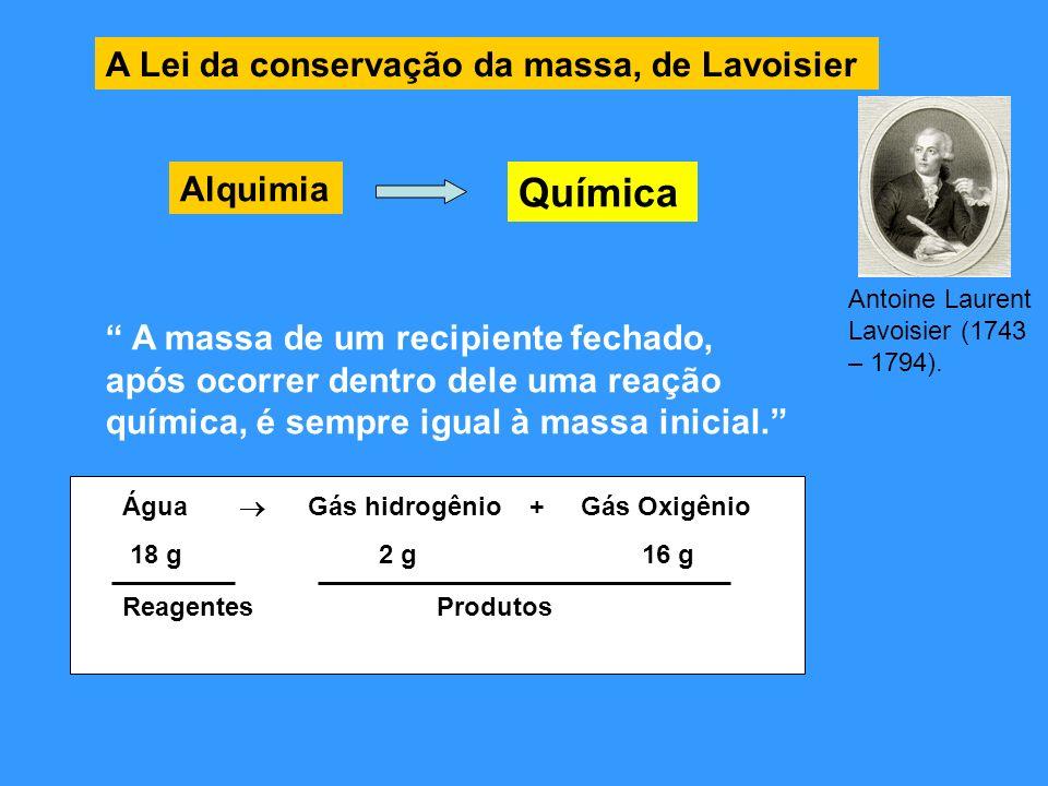 Química A Lei da conservação da massa, de Lavoisier Alquimia