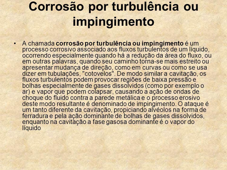 Corrosão por turbulência ou impingimento