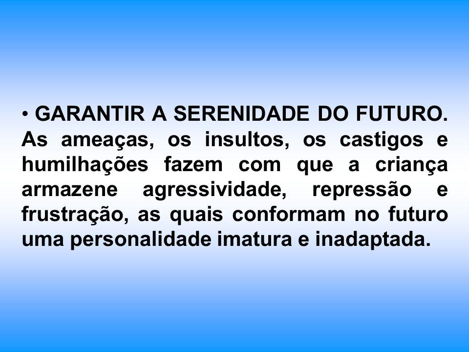 GARANTIR A SERENIDADE DO FUTURO