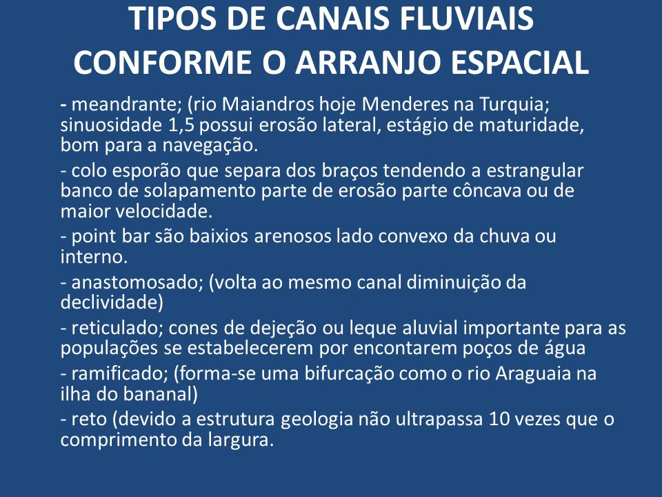 TIPOS DE CANAIS FLUVIAIS CONFORME O ARRANJO ESPACIAL