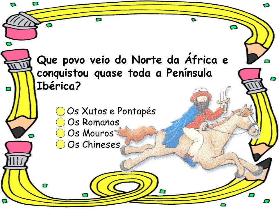 Que povo veio do Norte da África e conquistou quase toda a Península Ibérica